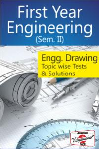 Engg. Drawing – Topic wise Tests & Solutions