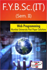 Web Programming : Mumbai University past paper solutions