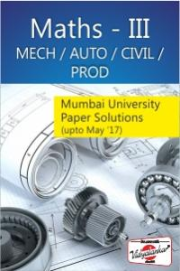 Maths-III (MECH/AUTO/CIVIL/PROD) (MU paper solutions)