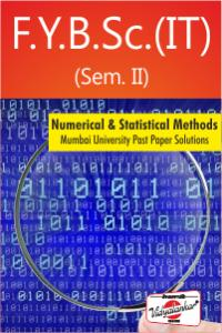 Numerical and Statistical Methods : Mumbai University past paper solutions